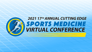2021 Cutting Edge Sports Medicine Virtual Conference